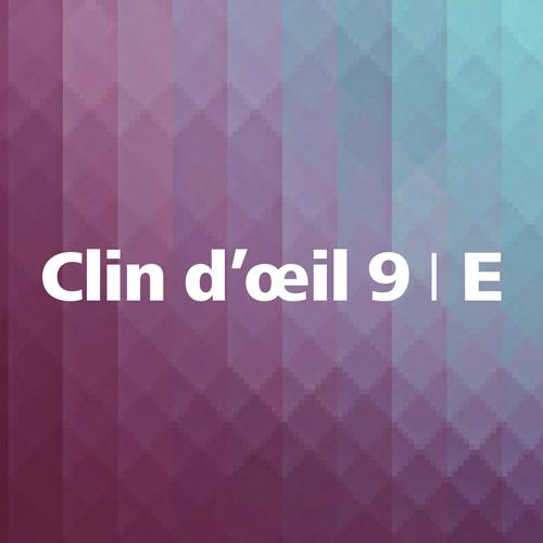Clin d'œil 9 E