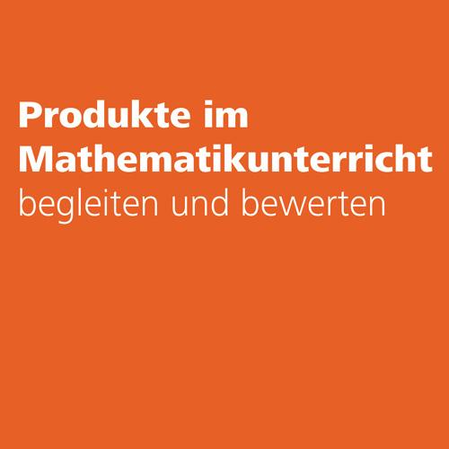Produkte im Mathematikunterricht Z2