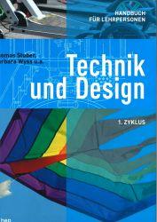 Technik und Design 1. Zyklus