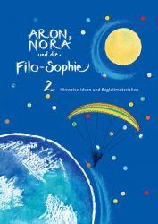 Aron, Nora und die Filo-Sophie 2