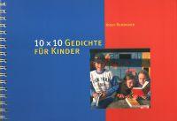 10 x 10 Gedichte für Kinder