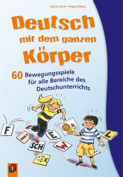 Deutsch mit dem ganzen Körper