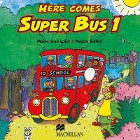 Here Comes Super Bus 1