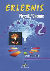 Erlebnis Physik/Chemie 2
