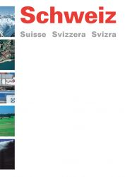 Schweiz Suisse Svizzera Svizra