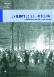 Menschen in Zeit und Raum 8: Unterwegs zur Moderne