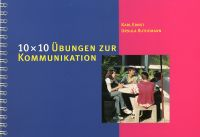 10 x 10 Übungen zur Kommunikation