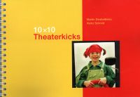 10 x 10 Theaterkicks