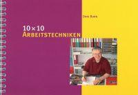 10 x 10 Arbeitstechniken