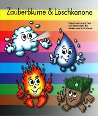 Zauberblume & Löschkanone