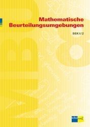 Mathematische Beurteilungsumgebungen SEK I/2