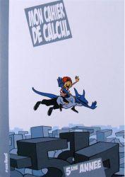 MON CAHIER DE CALCUL