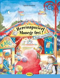 Hereinspaziert - Manege frei!