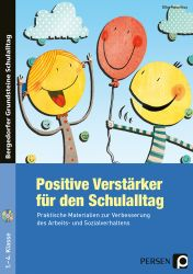 Positive Verstärker für den Schulalltag
