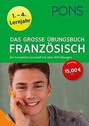 Das grosse Übungsbuch FRANZÖSISCH - PONS