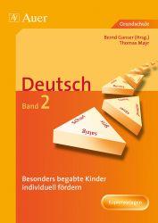 Besonders begabte Kinder individuell fördern Deutsch