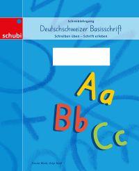 Deutschschweizer Basisschrift Schreiblehrgang