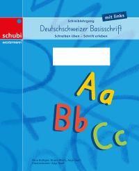 Deutschschweizer Basisschrift Schreiblehrgang für Linkshänder