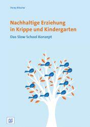 Nachhaltige Erziehung in Krippe und Kindergarten