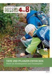 Dossier «4 bis 8»: TIERE UND PFLANZEN ENTDECKEN