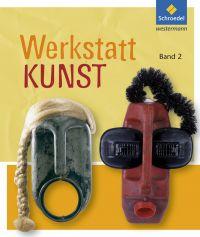 Werkstatt KUNST Band 2