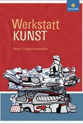 Werkstatt KUNST Band 1