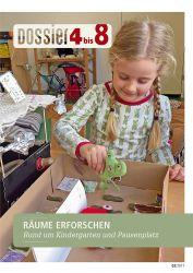 Dossier «4 bis 8»: RÄUME ERFORSCHEN