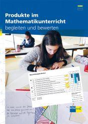 Produkte im Mathematikunterricht begleiten und bewerten 3. Zyklus