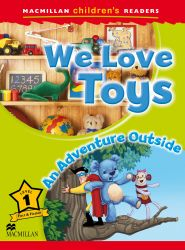 We love toys - An adventure outside