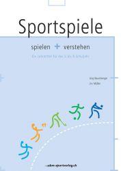 Sportspiele spielen und verstehen