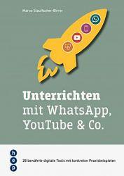 Unterrichten mit WhatsApp, YouTube & Co