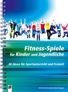 Fitness-Spiele für Kinder und Jugendliche