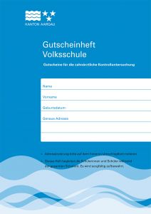 Schulzahnpflege Volksschule Kanton Aargau
